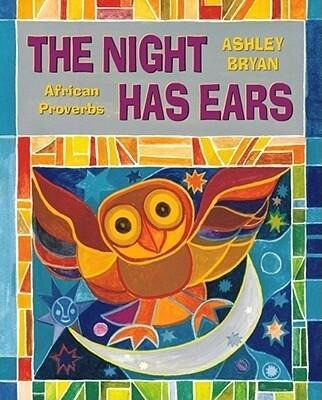 The Night Has Ears: African Proverbs als Buch