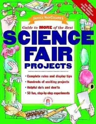 Janice Vancleave's Guide to More of the Best Science Fair Projects als Taschenbuch
