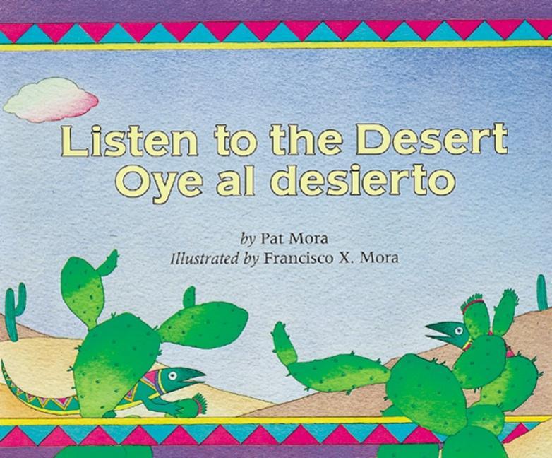 Listen to the Desert/Oye Al Desierto als Taschenbuch