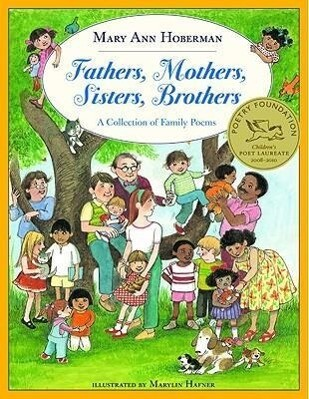 Fathers, Mothers, Sisters, Brothers: A Collection of Family Poems als Taschenbuch