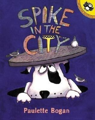 Spike in the City als Taschenbuch