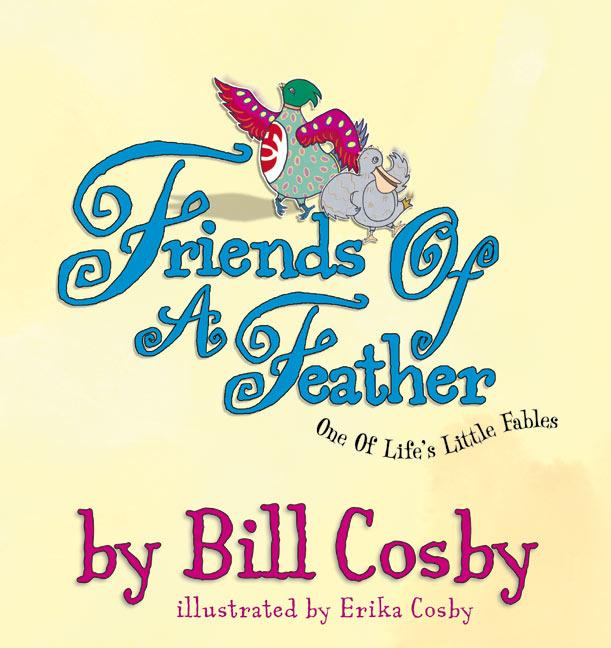 Friends of a Feather: One of Life's Little Fables als Buch
