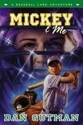 Mickey & Me: A Baseball Card Adventure