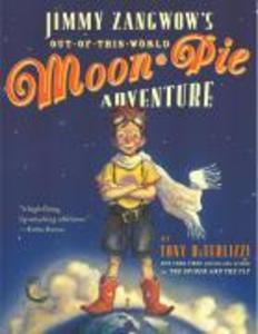 Jimmy Zangwow's Out-Of-This-World Moon-Pie Adventure als Taschenbuch