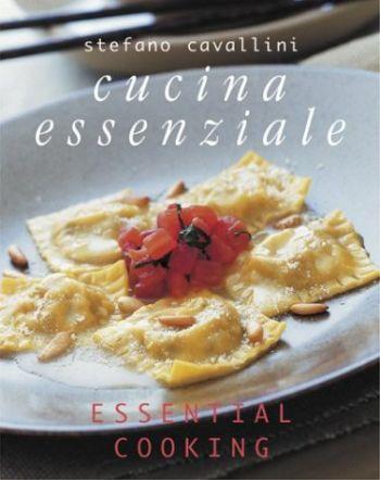 Cucina Essenziale: Essential Cooking als Taschenbuch