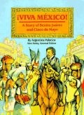 VIVA MEXICO STORY OF BENITO JU