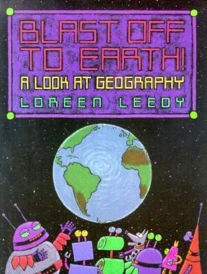 Blast Off to Earth!: A Look at Geography als Buch