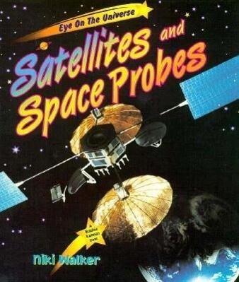 Satellites and Probes als Buch