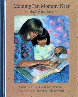 Mommy Far, Mommy Near: An Adoption Story als Buch