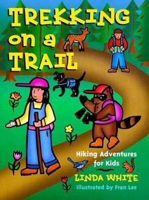 Trekking on a Trail: Hiking Adventures for Kids als Taschenbuch