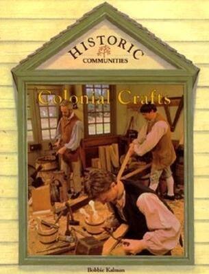 Colonial Crafts als Taschenbuch