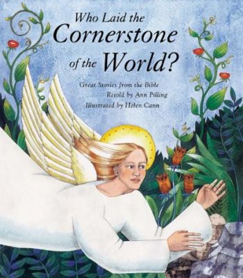 Who Laid the Cornerstone of the World?: Great Stories from the Bible als Buch