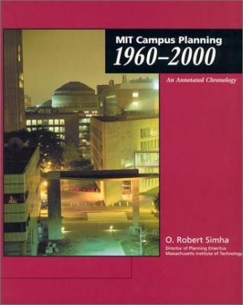 Mit Campus Planning 1960-2000: An Annotated Chronology als Taschenbuch