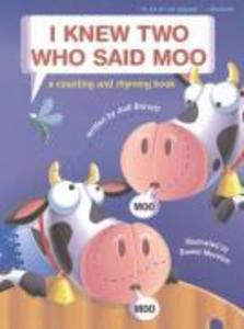 I Knew Two Who Said Moo: A Counting and Rhyming Book als Taschenbuch