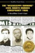 "The ""Mississippi Burning"" Civil Rights Murder Conspiracy Trial: A Headline Court Case als Buch"