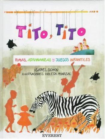 Tito, Tito : rimas, adivinanzas y canciones infantiles als Taschenbuch