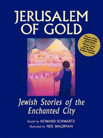 Jerusalem of Gold: Jewish Stories of the Enchanted City als Buch