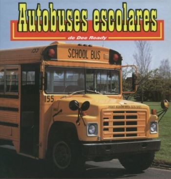 Autobuses Escolares: School Buses als Buch