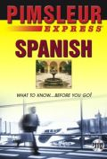 Express Spanish: Learn to Speak and Understand Latin American Spanish with Pimsleur Language Programs