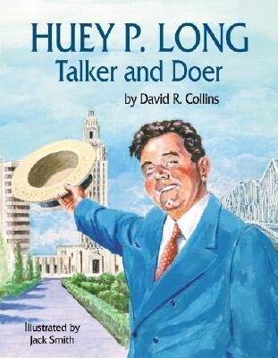 Huey P. Long Talker and Doer als Buch