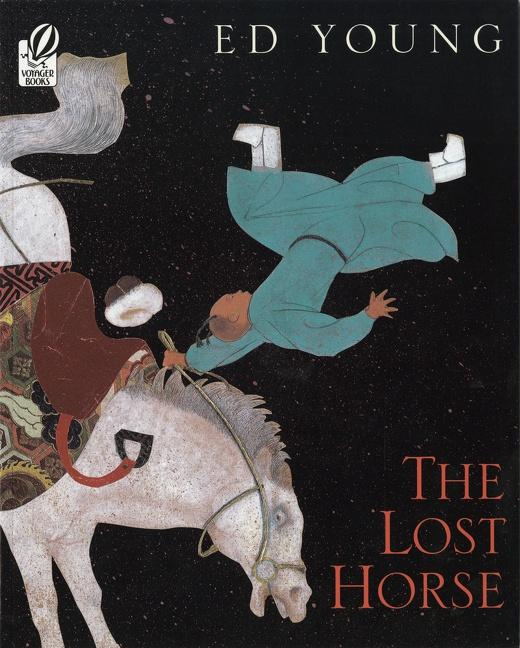 The Lost Horse: A Chinese Folktale als Taschenbuch