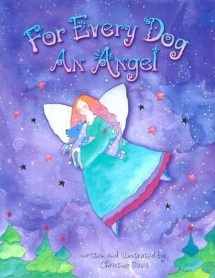 For Every Dog an Angel als Buch