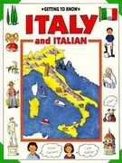 Getting to Know Italy and Italian