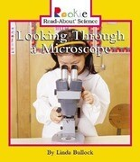 Looking Through a Microscope