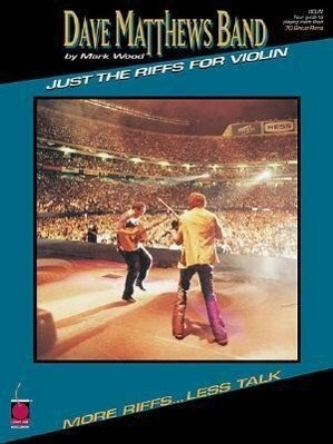 Dave Matthews Band - Just the Riffs for Violin: Just the Riffs als Taschenbuch