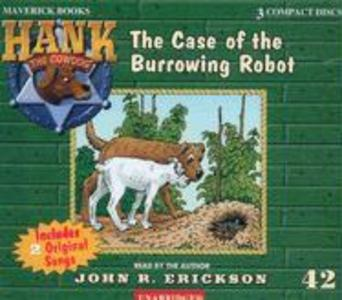 The Case of the Burrowing Robot als Hörbuch