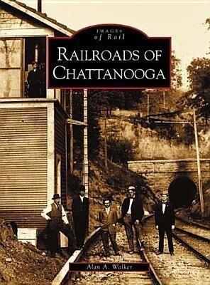 Railroads of Chattanooga als Taschenbuch