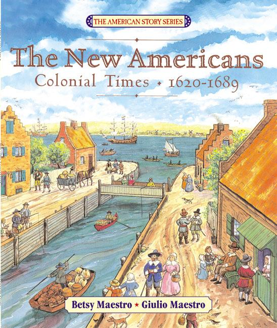 The New Americans: Colonial Times: 1620-1689 als Taschenbuch