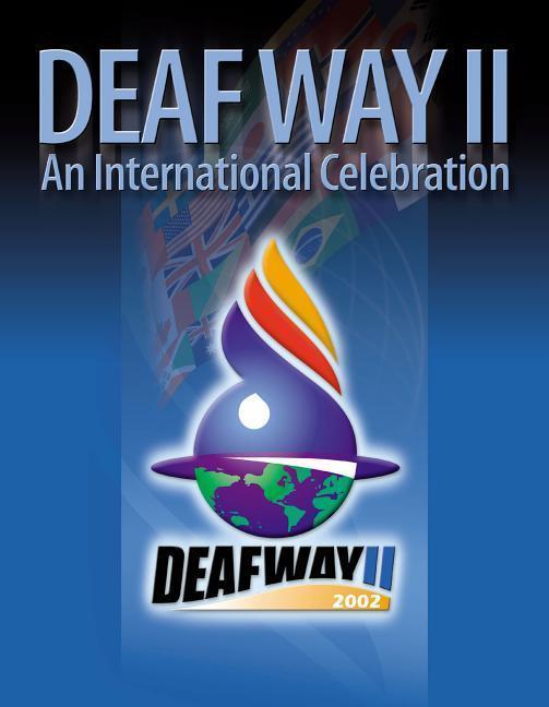 Deaf Way II: An International Celebration: An International Celebration als Taschenbuch