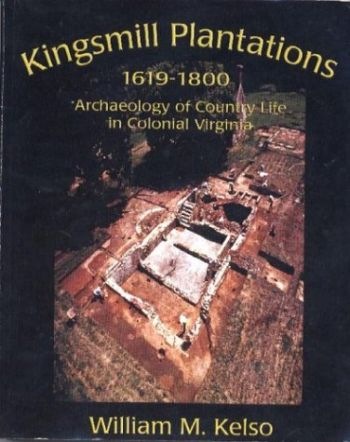 Kingsmill Plantation, 1619-1800: Archaeology of Country Life in Colonial Virginia als Taschenbuch