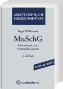 Kommentar zum Mutterschutzgesetz (MuSchG) als Buch