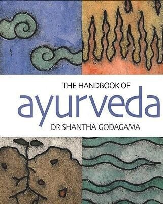 The Handbook of Ayurveda: India's Medical Wisdom Explained als Taschenbuch