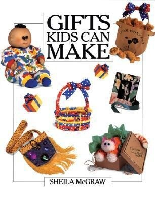 Gifts Kids Can Make als Taschenbuch