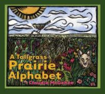 A Tallgrass Prairie Alphabet als Buch