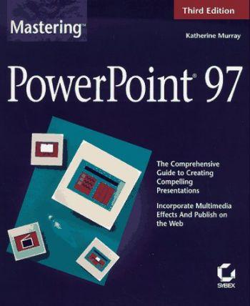 Mastering PowerPoint 97 als Taschenbuch