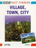 Village, Town, City
