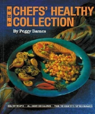 The Chefs' Healthy Collection als Buch