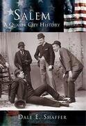 Salem:: A Quaker City History