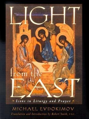 Light from the East: Icons in Liturgy and Prayer als Taschenbuch