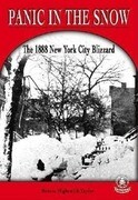 Panic in the Snow: The 1888 New York City Blizzard
