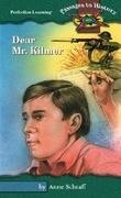 Dear Mr. Kilmer