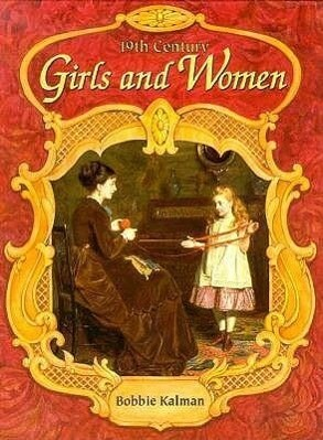 19th Century Girls and Women als Buch