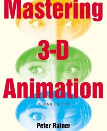 Mastering 3D Animation als Buch