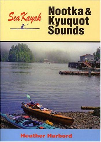 Sea Kayak Nootka & Kyuquot Sound als Taschenbuch