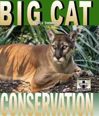 Big Cat Conservation als Buch