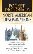 Pocket Dictionary of North American Denominations: Over 100 Christian Groups Clearly & Concisely Defined